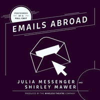 Emails Abroad - Julia Messenger, Shirley Mawer