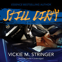 Still Dirty - Vickie M. Stringer