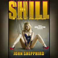 The Shill - John Shepphird