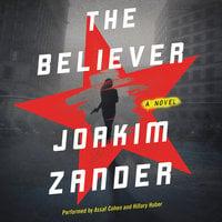 The Believer - Joakim Zander, Elizabeth Clark Wessel