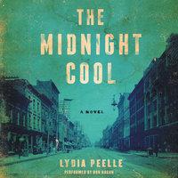The Midnight Cool - Lydia Peelle
