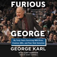 Furious George - Curt Sampson, George Karl