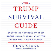 The Trump Survival Guide - Gene Stone
