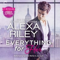 Everything for Her - Alexa Riley