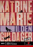 Ilden - Katrine Marie Guldager