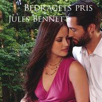 Bedragets pris - Jules Bennett