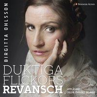 Duktiga flickors revansch - Birgitta Ohlsson