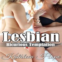 Lesbian - Bicurious Temptation - Kathleen Hope