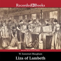 Liza of Lambeth - W. Somerset Maugham