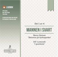 Mannen i Svart - Del 1 - Various authors