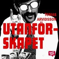 Utanförskapet - Tomas Arvidsson