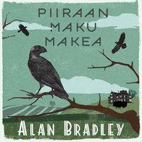 Piiraan maku makea - Alan Bradley
