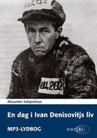 En dag i Ivan Denisovitjs liv - Alexander Solsjenitsyn