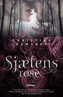 Sjælens rose - Christina Ramskov