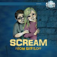 Scream from Gustloff - Frode Hall, Monica Hall