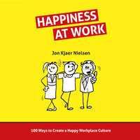 Happiness at Work - Jon Kjaer Nielsen