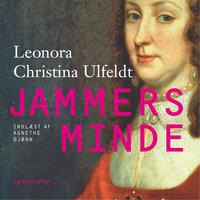 Jammers minde - Leonora Christina Ulfeldt