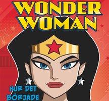 Wonder Woman - Hur det började - John Sazakalis