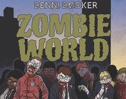 Zombie World 1: Du är smittad - Benni Bødker