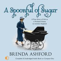 A Spoonful of Sugar - Brenda Ashford