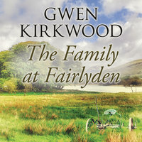 The Family at Fairlyden - Gwen Kirkwood