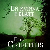 En kvinna i blått - Elly Griffiths