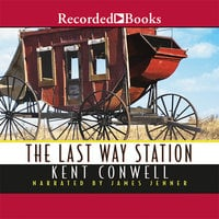 The Last Way Station - Kent Conwell