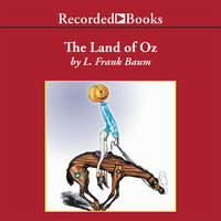 The Land of Oz - L. Frank Baum