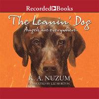 The Leanin' Dog - K.A. Nuzum