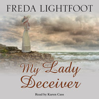 My Lady Deciver - Freda Lightfoot