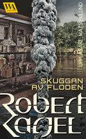 Skuggan av floden - Robert Karjel