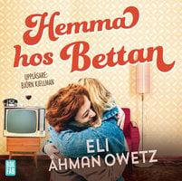 Hemma hos Bettan - Eli Åhman Owetz