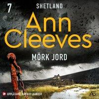 Mörk jord - Ann Cleeves