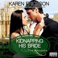 Kidnapping His Bride - Karen Erickson