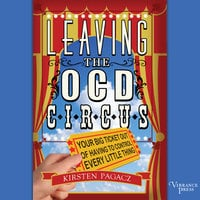 Leaving the OCD Circus - Kirsten Pagacz