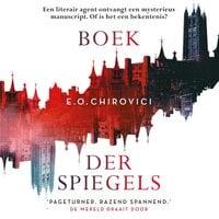 Boek der spiegels - Eugen O. Chirovici