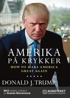 Amerika på krykker - How to make America great again - Donald J. Trump, Donald Trump