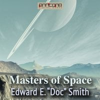Masters of Space - Edward E. Smith,Edward Evans