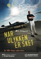 Når ulykken er sket - En SOS-læges oplevelser - Allan Engquist