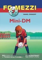 FC Mezzi 7: Mini-DM - Daniel Zimakoff