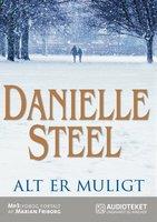 Alt er muligt - Danielle Steel