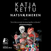 Natsværmeren - Katja Kettu