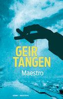 Maestro - Geir Tangen