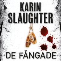 De fångade - Karin Slaughter