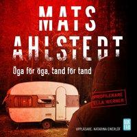 Öga för öga, tand för tand - Mats Ahlstedt