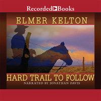 Hard Trail to Follow - Elmer Kelton