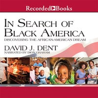 In Search of Black America - David Dent