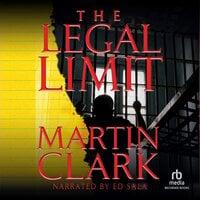 Legal Limit - Martin Clark
