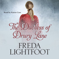 The Duchess of Drury Lane - Freda Lightfoot