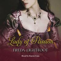 Lady of Passion - Freda Lightfoot